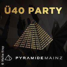 Ü40 Party in Mainz, 25.01.2020 - Tickets -