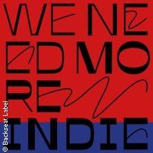 We Need More Indie
