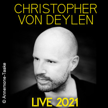Christopher von Deylen - Piano und Elektronik in Hannover, 22.04.2021 - Tickets -