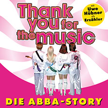 Thank you for the music - Die ABBA-STORY