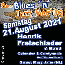8tes Blues n Jazz Meeting - Henrik Freischlader & Band u.a.