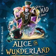 Alice im Wunderland - Docks Hamburg