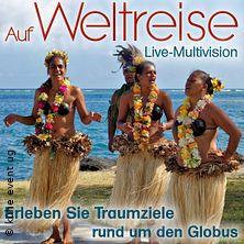 Auf Weltreise - Live Multivisionsshow
