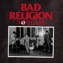 Bad Religion - 40th Anniversary Tour 2021 in Wiesbaden, 01.06.2021 - Tickets -