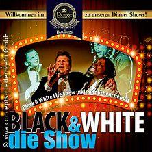 Black & White die Show - Rouge Showpalast Bochum