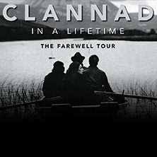 Clannad - In A Lifetime - The Farewell Tour