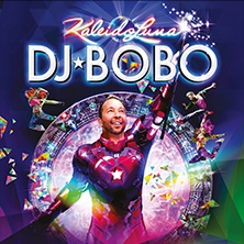 DJ Bobo - Kaleidoluna - Open Air 2021 in Gießen, 28.08.2021 - Tickets -