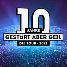 10 Jahre Gestört aber GeiL - Die Tour 2021