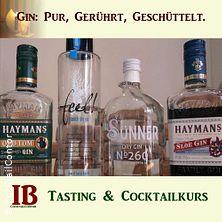 Gin. Tasting & Cocktailkurs