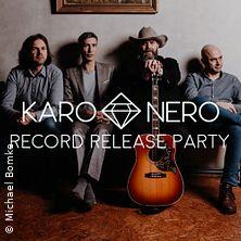 Karo Nero - Record Release Party