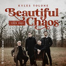Kyles Tolone - Beautiful Chaos Tour 2021