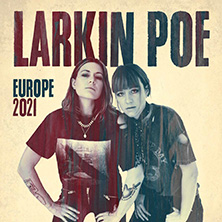 Larkin Poe - Europe Tour 2020