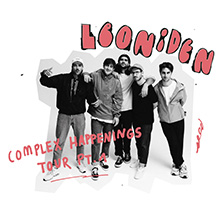 Leoniden - Complex Happenings Tour Pt. 1