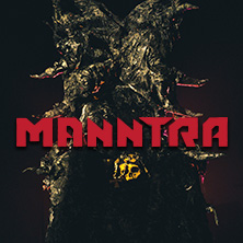 Manntra - Monster Mind Consuming Tour