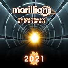 Marillion - The Light At The End Of The Tunnel 2021