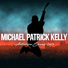 Michael Patrick Kelly - Drive In Shows 2020
