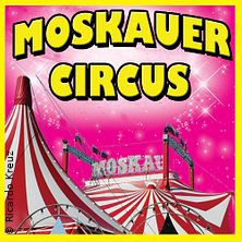 Moskauer Circus in Hannover