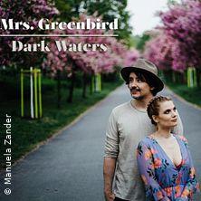 Mrs. Greenbird - Dark Waters Tour
