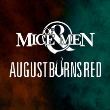 Of Mice & Men + August Burns Red