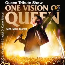 One of the world's most spectacular Queen Tribute Shows - One Vision of Queen feat. Marc Martel