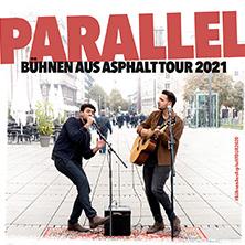 Parallel - Bühnen aus Asphalt Tour 2021