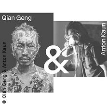 Qian Geng & Anton Kaun