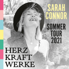 Sarah Connor - HERZ KRAFT WERKE - Sommertour 2021 in Salem, 29.07.2021 - Tickets -