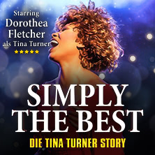 Simply The Best - Die Tina Turner Story 2021
