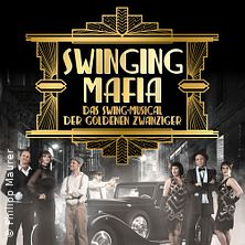 Swinging Mafia - Swing-Musical der 20er