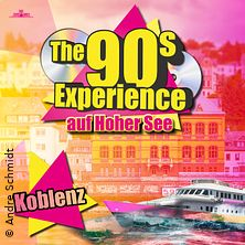 The 90s Experience Partyschiff Chiemsee in KOBLENZ, 10.06.2020 -