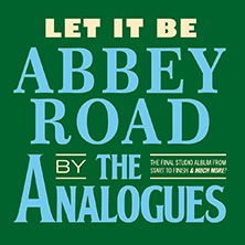 The Analogues - Let It Be: Abbey Road