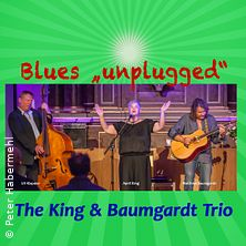 The King & Baumgart Trio - Blues Unplugged