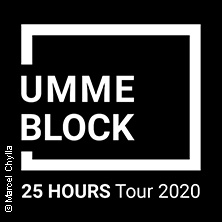 Umme Block - 25 Hours Tour 2020