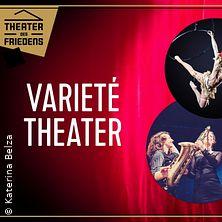 Varieté Theater - Theater des Friedens Rostock