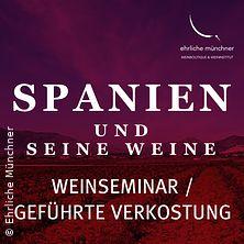 Weinseminar - Spanien und seine Weine