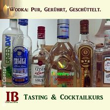 Wodka. Tasting & Cocktailkurs Köln