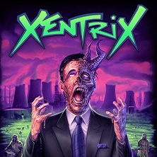 Xentrix - Re-Infecting Europe 2021
