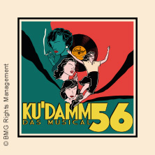 Ku'damm 56 - Das Musical in Berlin