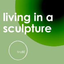 tinyBE • living in a sculpture | Frankfurt