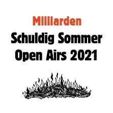 Milliarden - Schuldig Sommer Open Air