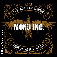 Mono Inc. - We Are The Raven Open Airs 2021