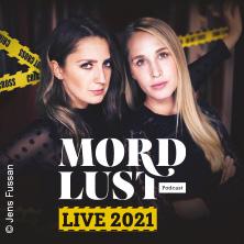 MORDLUST - Verbrechen und ihre Hintergründe - der Podcast - LIVE 2021