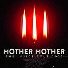 Mother Mother - The Inside Tour 2022