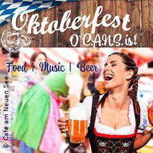Oktoberfest O`C.A.N.S. is !