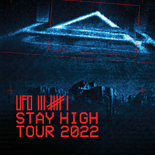UFO361 - Stay High Tour 2022