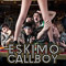 Eskimo Callboy Plus Support