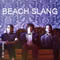 Beach Slang + Support