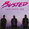 Busted - Night Driver Tour 2017
