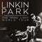 Linkin Park - One More Light World Tour