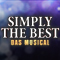 Simply The Best - Das Musical